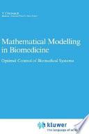 Mathematical Modelling in Biomedicine Book