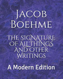 The Signature of All Things and Other Writings Book