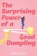 The Surprising Power of a Good Dumpling [Pdf/ePub] eBook