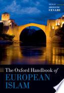 The Oxford Handbook of European Islam Book
