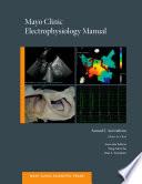 Mayo Clinic Electrophysiology Manual