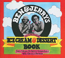 Ben and Jerry's Homemade Ice Cream Book