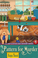 A Pattern for Murder (The Bait & Stitch Cozy Mystery Series, Book 1) Pdf