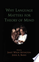 """Why Language Matters for Theory of Mind"" by Janet Wilde Astington, Jodie A. Baird"
