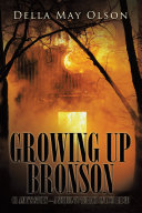Growing up Bronson