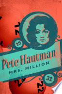 Mrs  Million