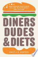 Diners  Dudes  and Diets
