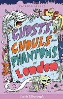 Pdf Ghosts, Ghouls and Phantoms of London