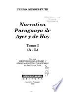 Narrativa paraguaya de ayer y de hoy: A-L