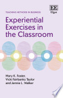 Experiential Exercises in the Classroom
