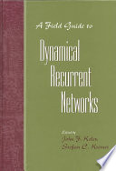 A Field Guide To Dynamical Recurrent Networks Book PDF