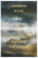 The Weather Machine