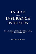 Inside the Insurance Industry   Second Edition