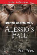 Alessio's Fall [Darkfall Mountain Pack 4] [Pdf/ePub] eBook
