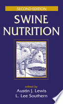 """Swine Nutrition"" by Austin J. Lewis, L. Lee Southern"