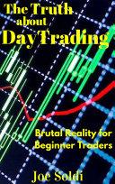 Beginner Day Trader Market Timing Bible Pdf/ePub eBook