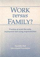 Work Versus Family  Book PDF