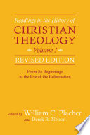 Readings In The History Of Christian Theology Volume 1 Revised Edition