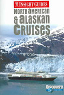 North American   Alaskan Cruises