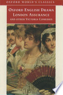 London Assurance And Other Victorian Comedies