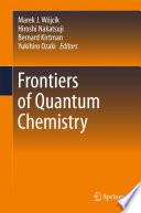 Frontiers of Quantum Chemistry