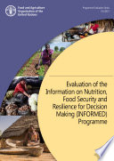 Evaluation of the Information on Nutrition  Food Security and Resilience for Decision Making  INFORMED  Programme Book