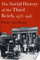 The Social History of the Third Reich, 1933-1945