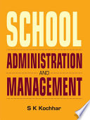 """""""School Administration and Management"""" by S.K Kochhar"""