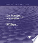 The Cognitive Neuropsychology of Language  Psychology Revivals