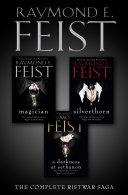 The Complete Riftwar Saga Trilogy: Magician, Silverthorn, A Darkness at Sethanon