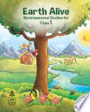 Earth Alive Environmental Studies Class 1