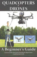 Quadcopters and Drones