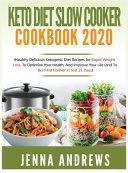 Keto Diet Slow Cooker Cookbook 2020 Book PDF