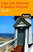 Fodor s 2008 Cape Cod  Nantucket   Martha s Vineyard