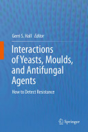 Interactions of Yeasts  Moulds  and Antifungal Agents