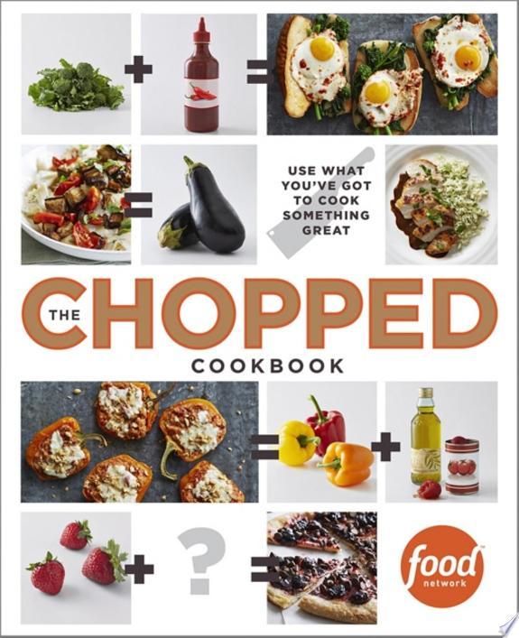 The Chopped Cookbook