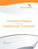 Innovative Imaging To Improve Radiotherapy Treatments