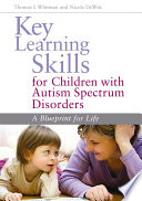 Key Learning Skills for Children with Autism Spectrum Disorders