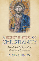 A Secret History of Christianity