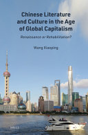 Chinese Literature and Culture in the Age of Global Capitalism