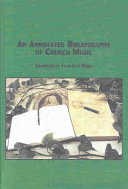 An Annotated Bibliography of Church Music Book