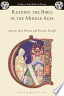 Reading the Bible in the Middle Ages Book