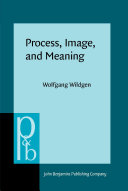 Process, Image, and Meaning