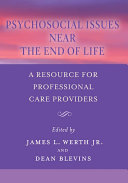 Psychosocial Issues Near The End Of Life Book PDF