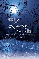 Noches de luna llena  Nights of the full moon