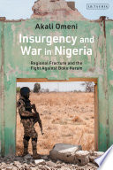 Insurgency and War in Nigeria