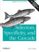 Selectors, Specificity, and the Cascade Pdf/ePub eBook