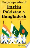 Encyclopaedia Of India Pakistan And Bangladesh