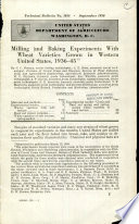 Milling and Baking Experiments with Wheat Varieties Grown in Western United States  1936 45