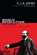 World Revolution, 1917 1936